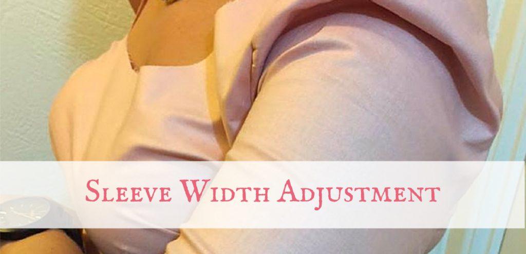 Sleeve Width Adjustment