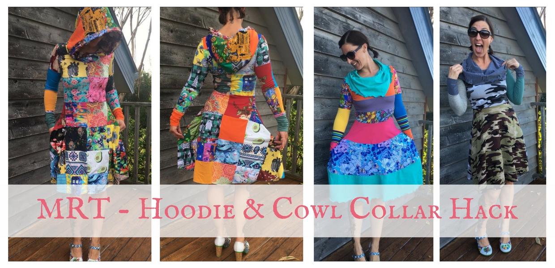 MRT – Hoodie, Cowl Collar & No Waist Seam Hack